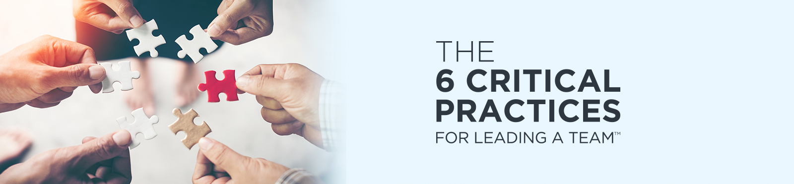 6 Critical Practices for Leading a Team
